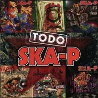 Ska-P - Todo Ska-P [Import]