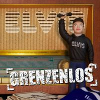 Elvis [German Rapper] - Grenzenlos [Import]