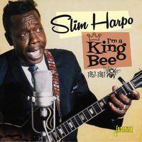 Slim Harpo - I'm a King Bee 1957-61