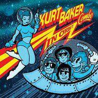 Kurt Baker Combo - In Orbit [LP]
