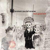 Broken Social Scene - Feel Good Lost [Remastered Vinyl]