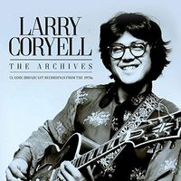 Larry Coryell - Archives