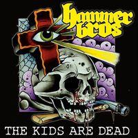 Hammer Bros. - Kids Are Dead