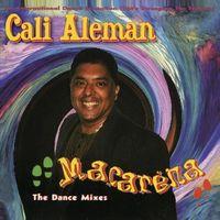 Cali Aleman - Macarena-The Dance Mixes