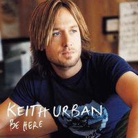 Keith Urban - Be Here [LP]