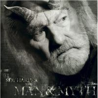 Roy Harper - Man & Myth [Import]