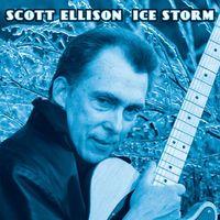 Scott Ellison - Ice Storm