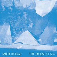 Amor De Dias - House At Sea [Download Included] [180 Gram]