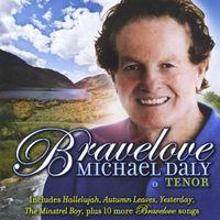 Michael Daly - Bravelove