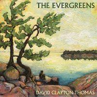 David Clayton-Thomas - Evergreens