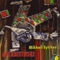Mikhail Sytchev - Attractions