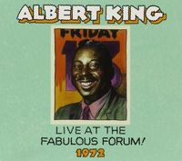 Albert King - Live Fabulous Forum 1972