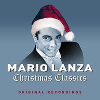 Mario Lanza - Christmas Classics (Uk)