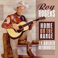 Roy Rogers - Home On The Range: 28 Golden Memories