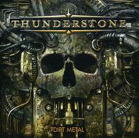 Thunderstone - Dirt Metal [Import]