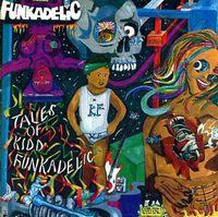 Funkadelic - Tales of Kidd Funkadelic
