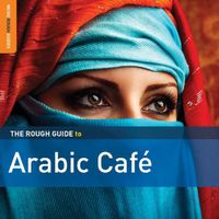 Rough Guide - Rough Guide to Arabic Cafe (2nd Edition) / Various