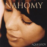 Nahomy - Aqui Estoy