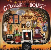 Crowded House - Very Very Best of Crowded House