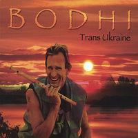 Bodhi - Trans Ukraine
