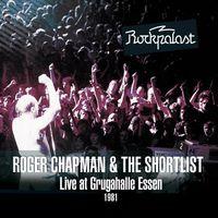 Roger Chapman - Live at Rockpalast - Live at Grugahalle Essen 1981
