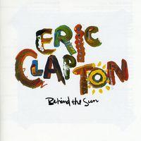 Eric Clapton - Behind the Sun