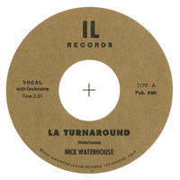 Nick Waterhouse - La Turnaround B/W I Cry 45