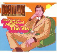 Negativland - Over The Edge 4: Dick Vaughn's Moribund Music 70's
