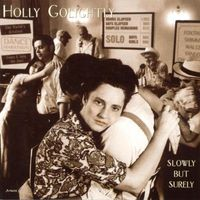 Holly Golightly - Slowly But Surely