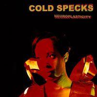 Cold Specks - Neuroplasticity [Vinyl]