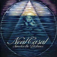 Neal Casal - Sweeten The Distance [Import]