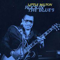 Little Milton - Rockin the Blues