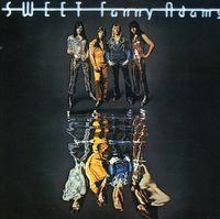 Sweet - Sweet Fanny Adams (New Vinyl Edition) (Uk)