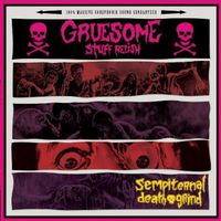 Gruesome Stuff Relish - Sempiternal Death Grind [Import]
