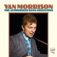 Van Morrison - The Authorized Bang Collection