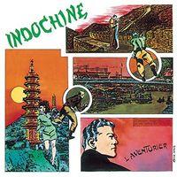Indochine - L'aventurier (Ger)