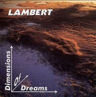 Lambert - Dimensions Of Dreams [Remastered] (Ger)