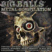 Big Balls Metal Compilation - Big Balls Metal Compilation / Various
