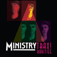 Ministry - Trax! Rarities [Limited Edition]