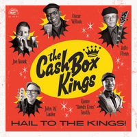 The Cash Box Kings - Hail To The Kings! [LP]