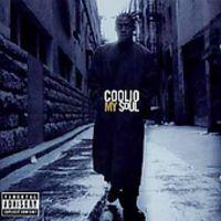Coolio - My Soul [Import]