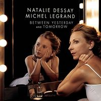 Natalie Dessay - Between Yesterday & Tomorrow (Uk)