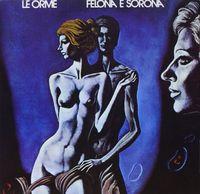 Le Orme - Felona & Sorona (Blue) [180 Gram] [Remastered]