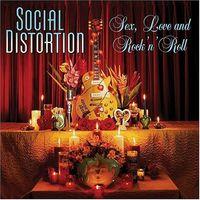 Social Distortion - Sex Love & Rock N Roll