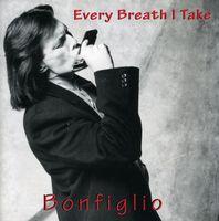Bonfiglio - Every Breath I Take