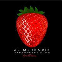 Al Mckenzie - Strawberry Noon