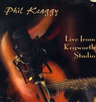 Phil Keaggy - Live From Kegworth Studio