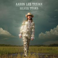 Aaron Lee Tasjan - Silver Tears [Vinyl]