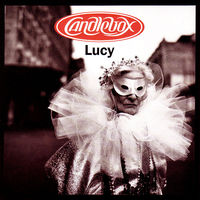 Candlebox - Lucy: Remastered [Limited Edition]