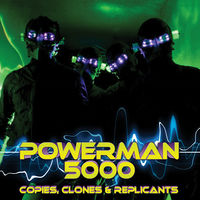 Powerman 5000 - Copies Clones & Replicants [Limited Edition]